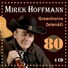 Mirek Hoffmann, Greanhorns zelenáči 80, CD