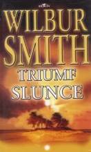 Wilbur Smith, Triumf slunce