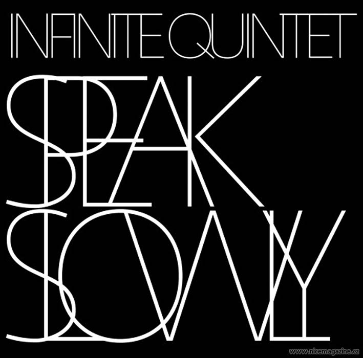 Infinite Quintet, Speak Slowly, CD