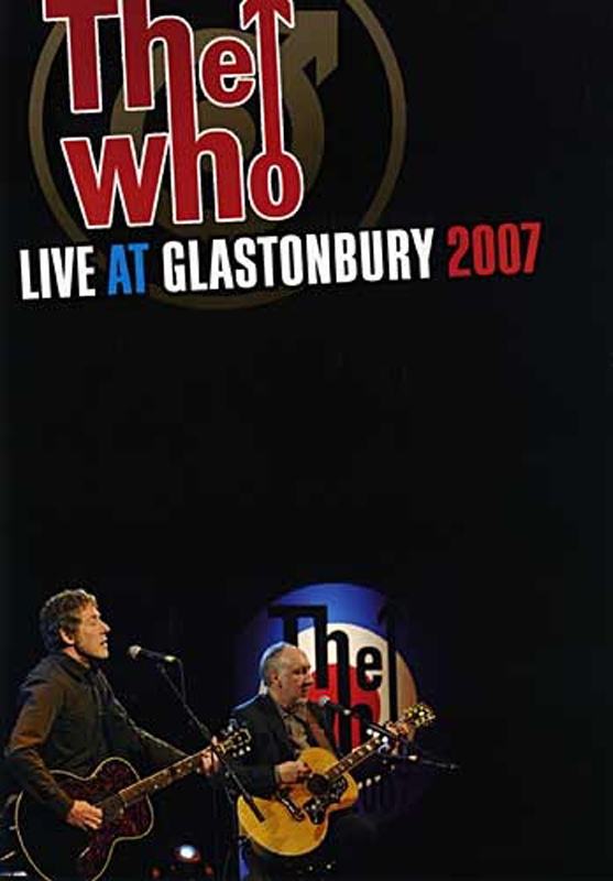 The Who, Live At Glastonbury 2007, DVD