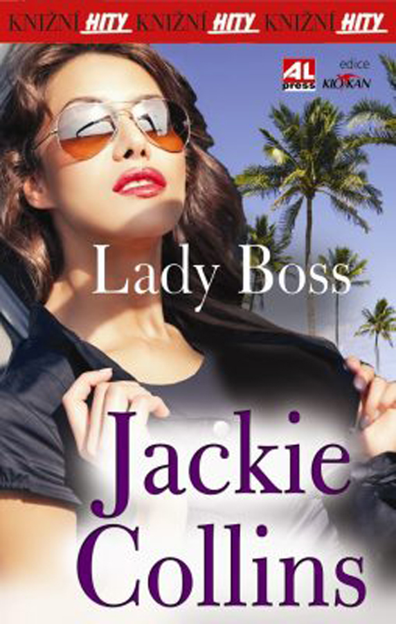 Jackie Collins, Lady Boss
